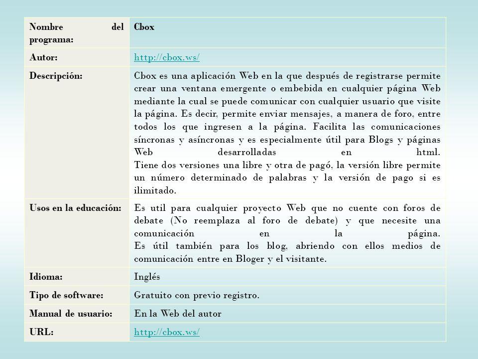 Nombre del programa: Cbox. Autor: http://cbox.ws/ Descripción:
