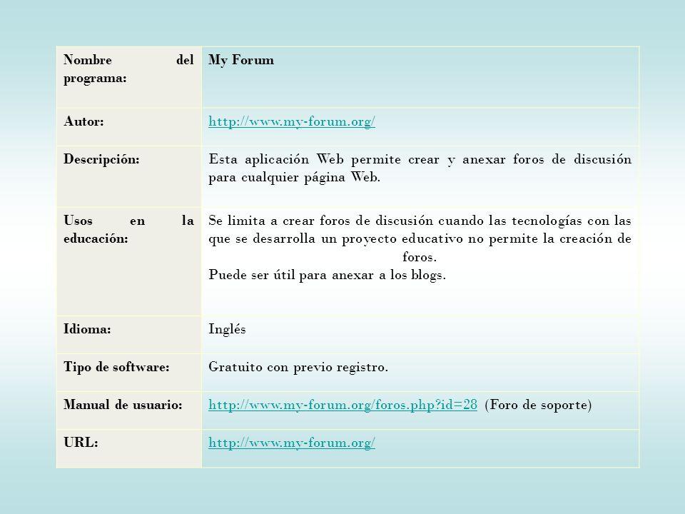 Nombre del programa: My Forum. Autor: http://www.my-forum.org/ Descripción: