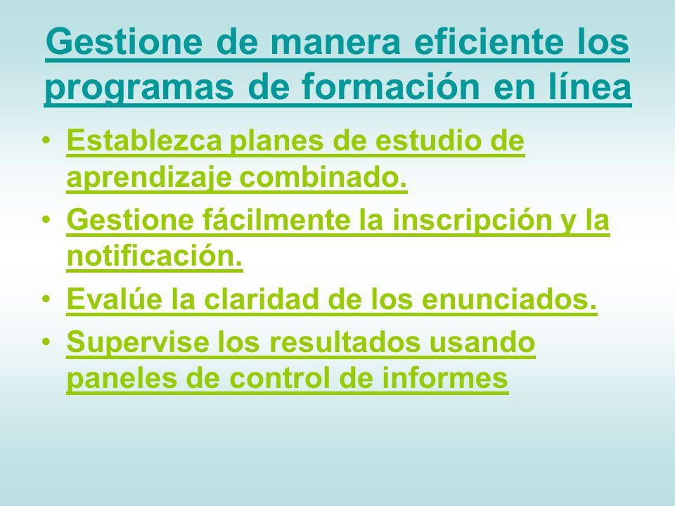 Gestione de manera eficiente los programas de formación en línea