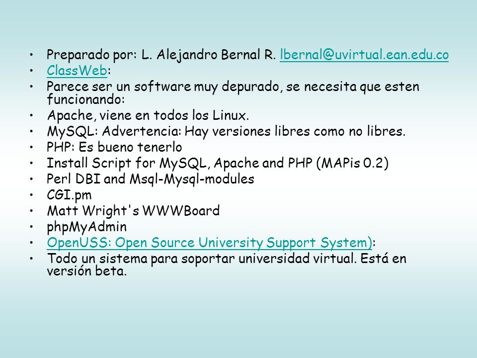 Preparado por: L. Alejandro Bernal R. lbernal@uvirtual.ean.edu.co