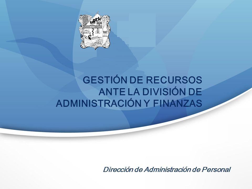ANTE LA DIVISIÓN DE ADMINISTRACIÓN Y FINANZAS