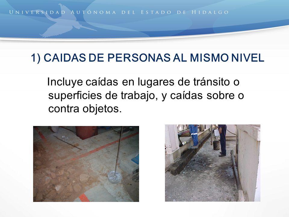 1) CAIDAS DE PERSONAS AL MISMO NIVEL