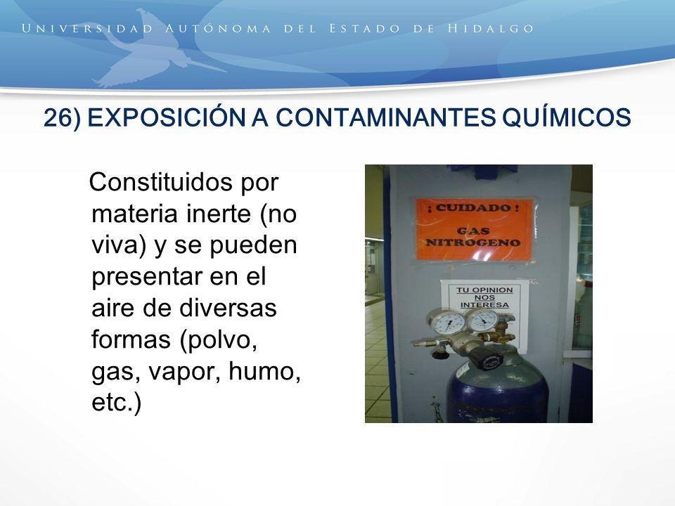26) EXPOSICIÓN A CONTAMINANTES QUÍMICOS