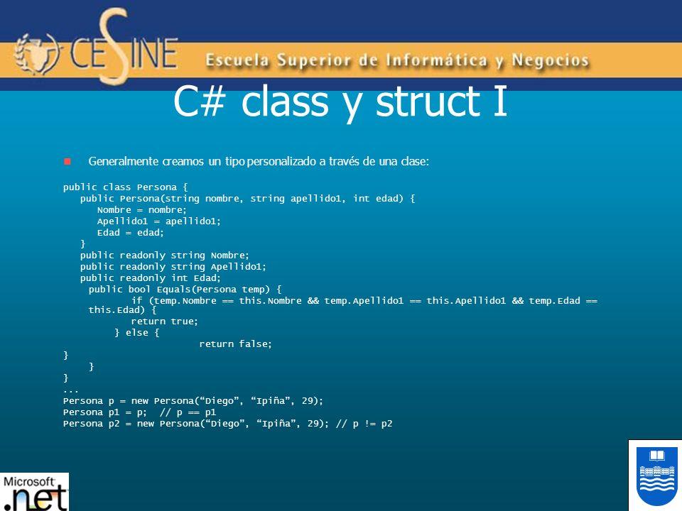 C# class y struct IGeneralmente creamos un tipo personalizado a través de una clase: public class Persona {