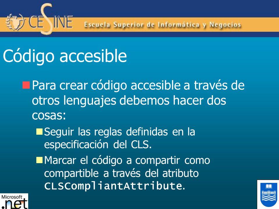 Código accesiblePara crear código accesible a través de otros lenguajes debemos hacer dos cosas: