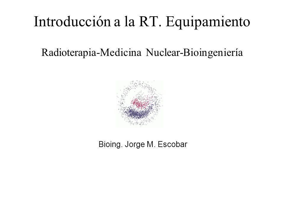 Introducción a la RT. Equipamiento