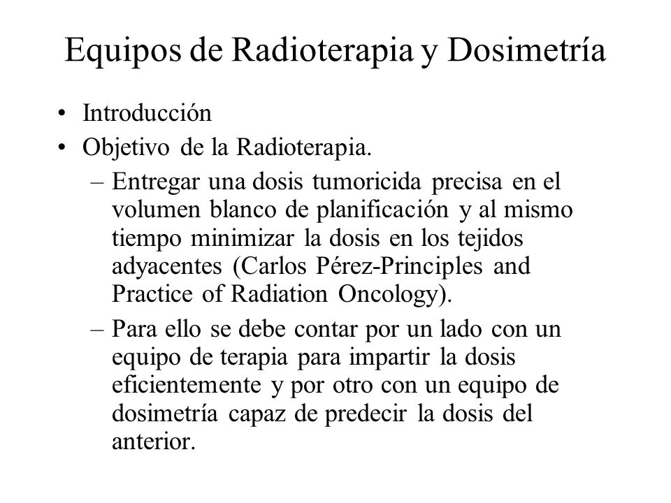 Equipos de Radioterapia y Dosimetría