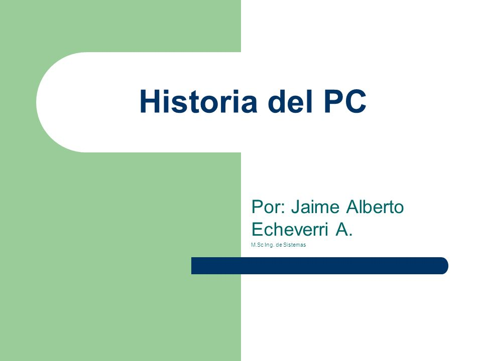 Por: Jaime Alberto Echeverri A. M.Sc Ing. de Sistemas
