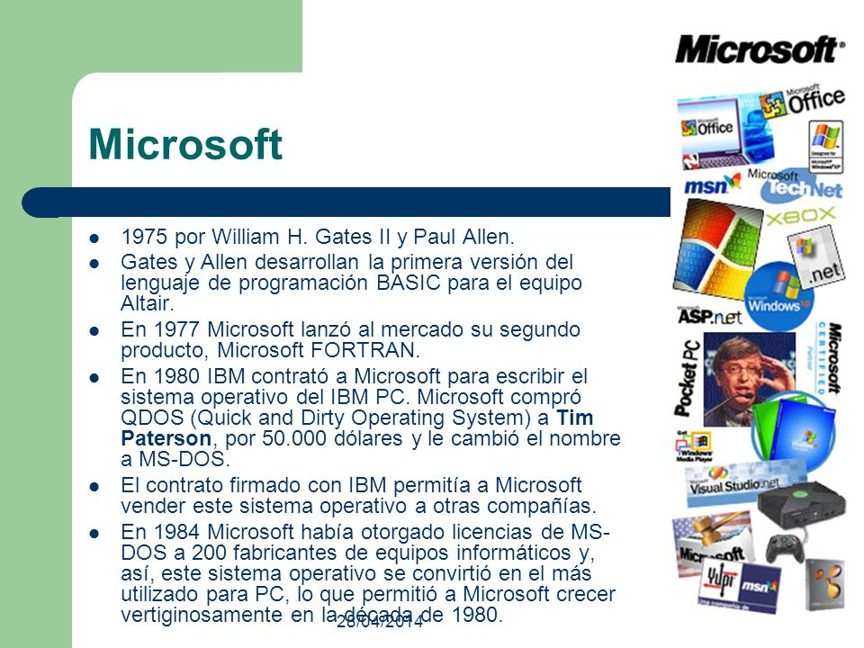 Microsoft 1975 por William H. Gates II y Paul Allen.