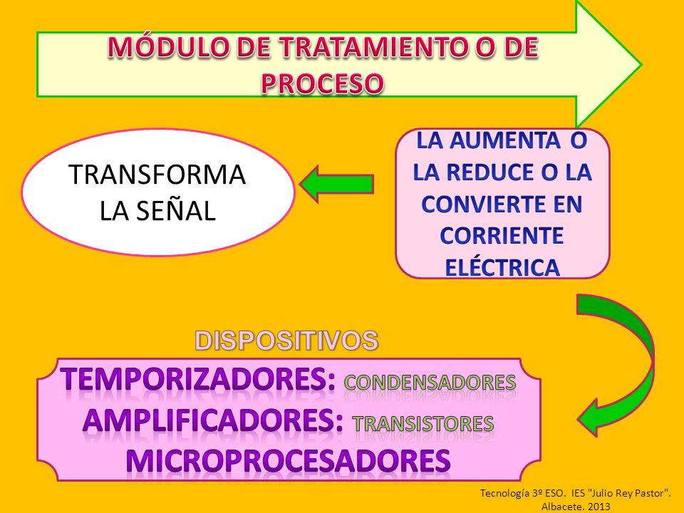 TEMPORIZADORES: CONDENSADORES AMPLIFICADORES: TRANSISTORES