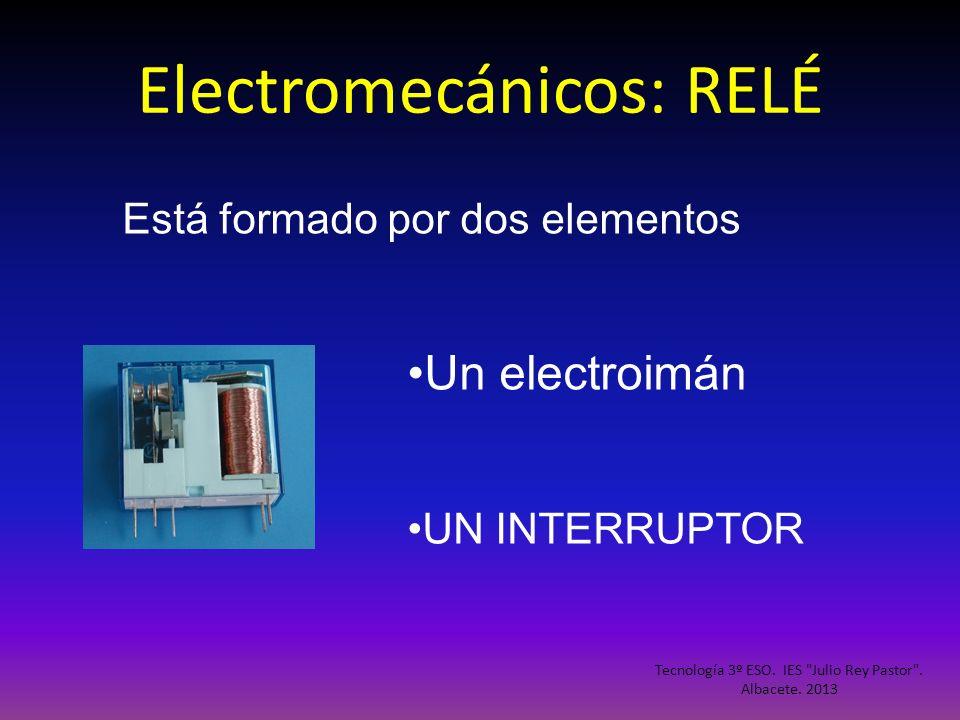 Electromecánicos: RELÉ