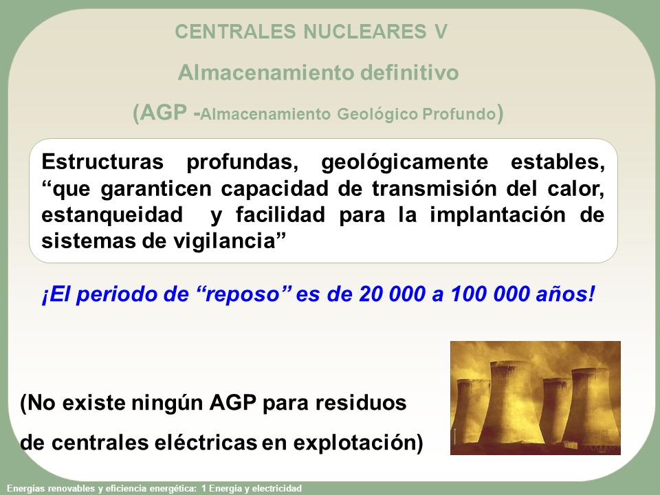Almacenamiento definitivo (AGP -Almacenamiento Geológico Profundo)