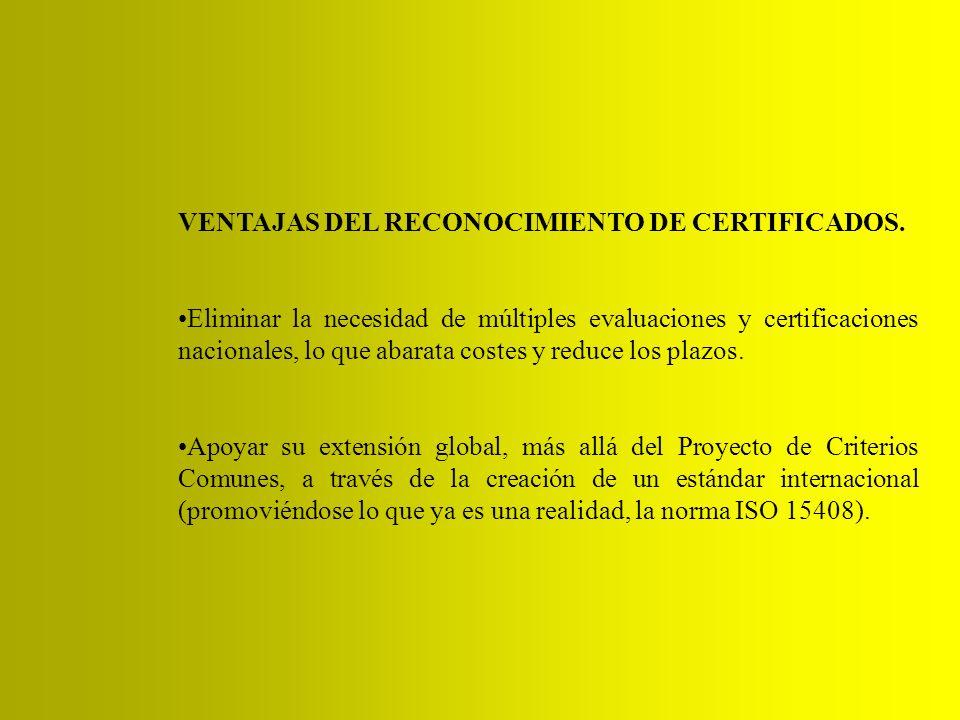 VENTAJAS DEL RECONOCIMIENTO DE CERTIFICADOS.