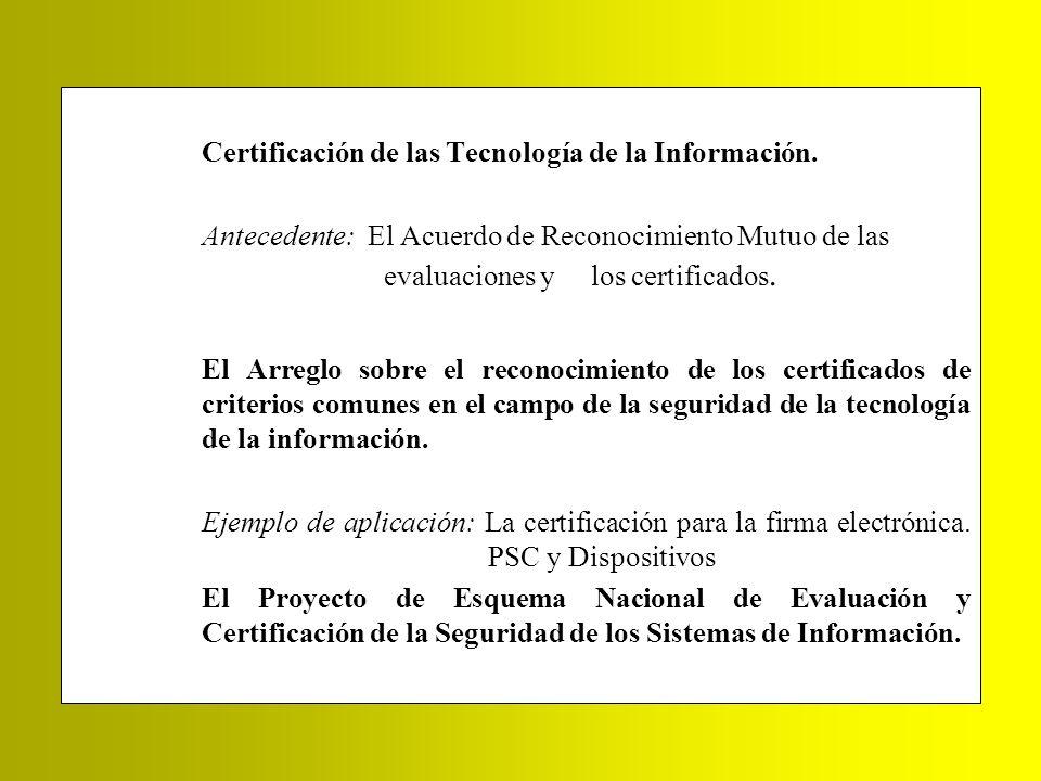 Certificación de las Tecnología de la Información.