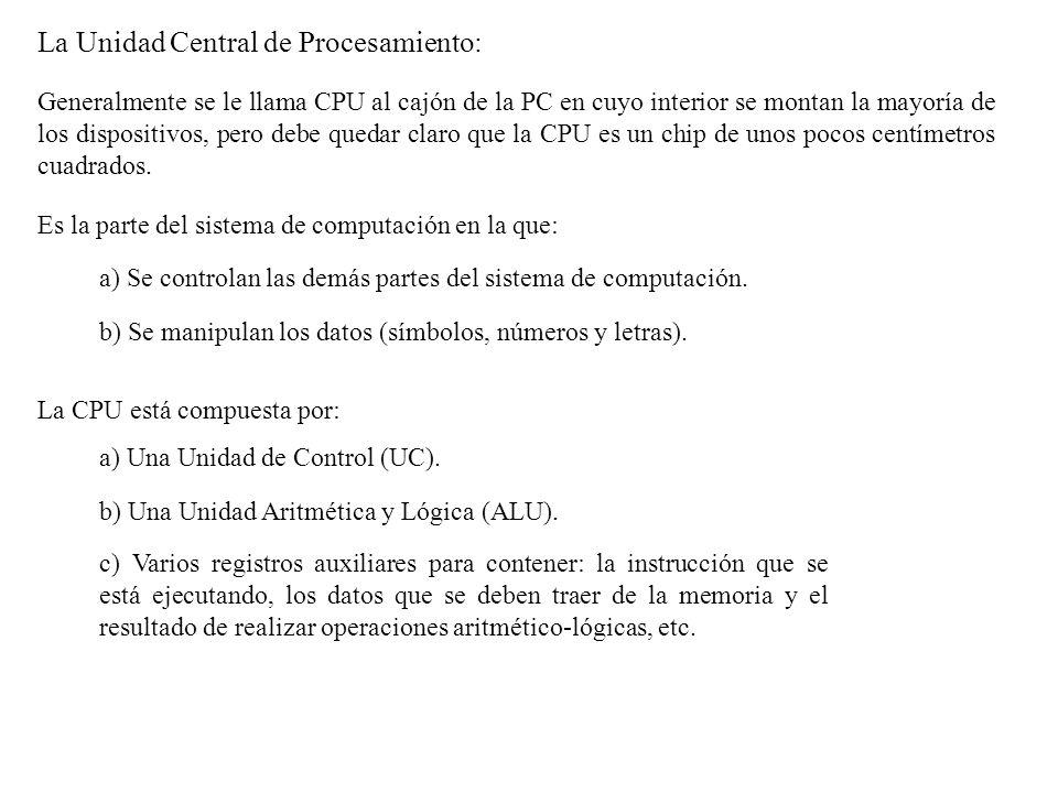 La Unidad Central de Procesamiento: