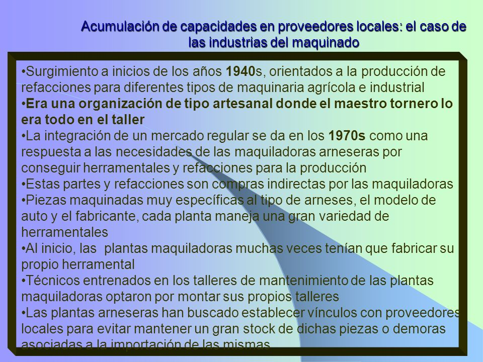 Acumulación de capacidades en proveedores locales: el caso de las industrias del maquinado