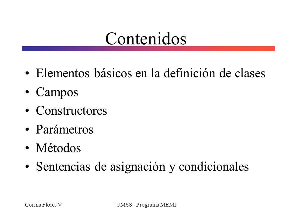 Contenidos Elementos básicos en la definición de clases Campos