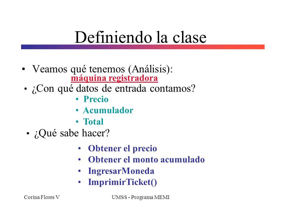 Definiendo la clase Veamos qué tenemos (Análisis):