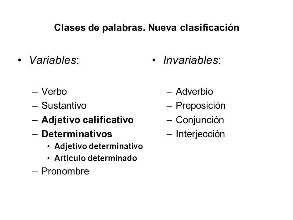 Clases de palabras. Nueva clasificación