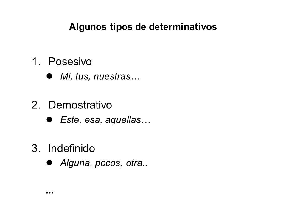 Algunos tipos de determinativos