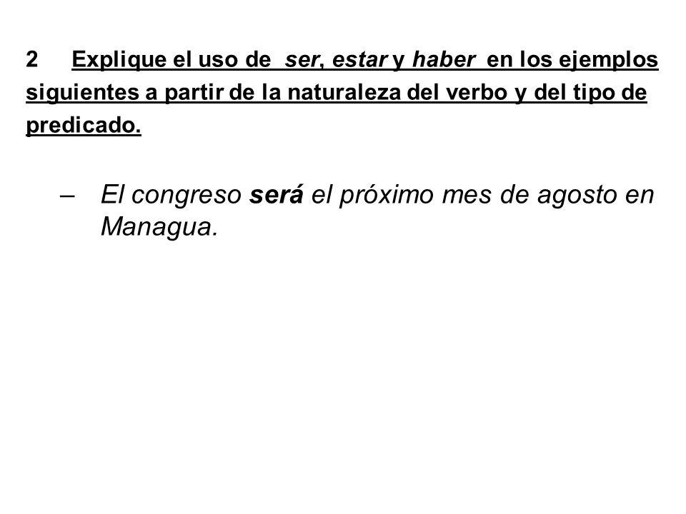 El congreso será el próximo mes de agosto en Managua.
