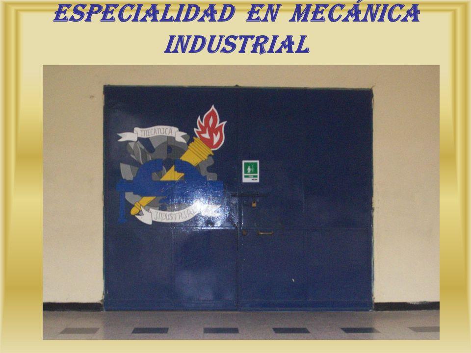 Especialidad en Mecánica Industrial