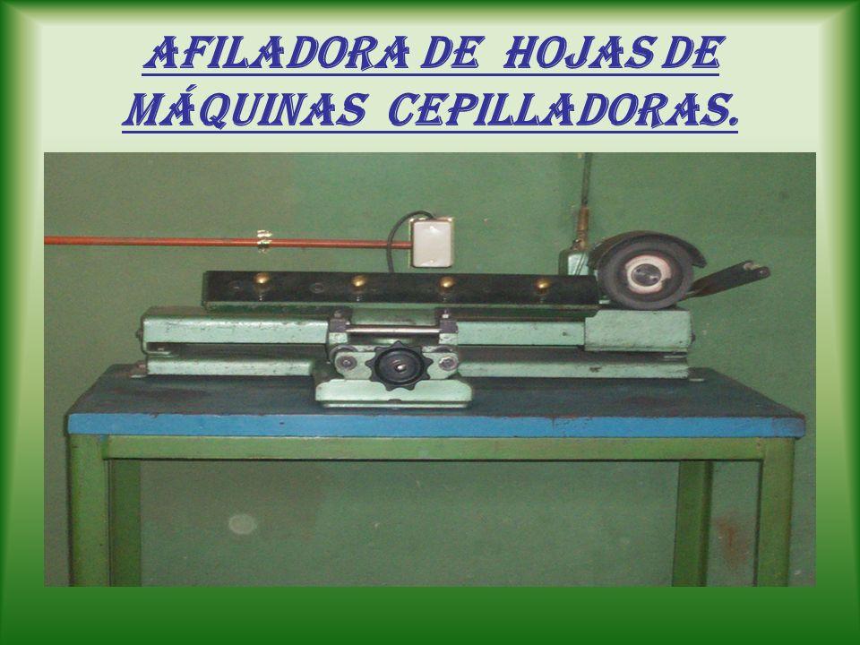 Afiladora de hojas de máquinas cepilladoras.