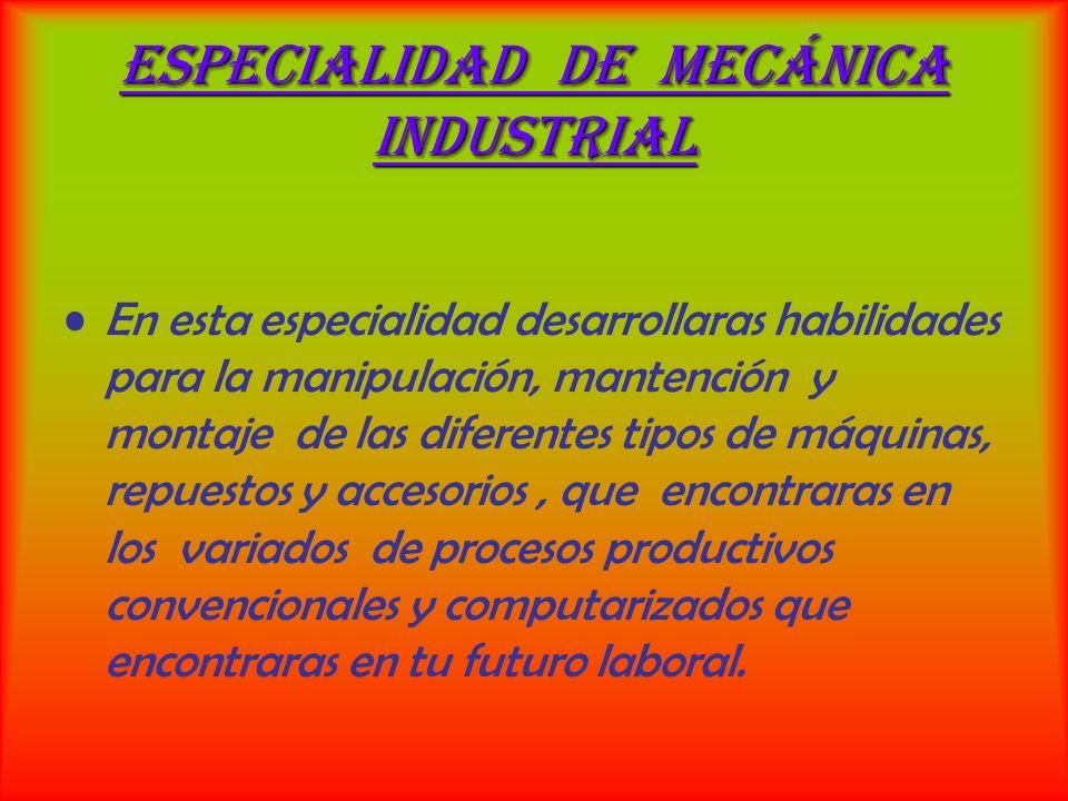 Especialidad de Mecánica Industrial