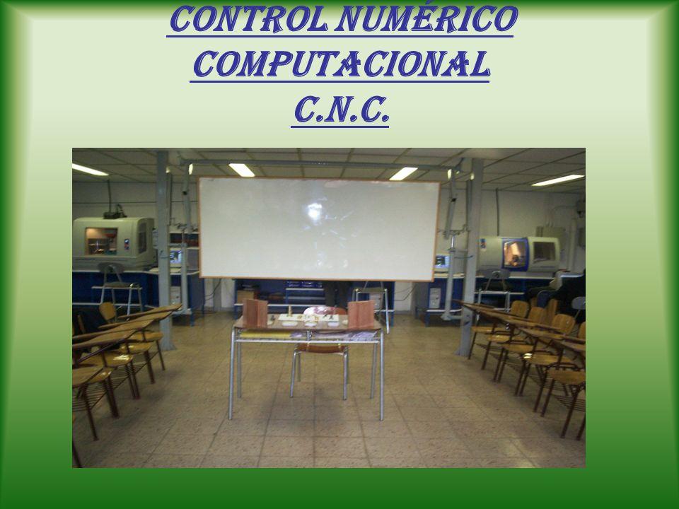 Control numérico computacional C.N.C.