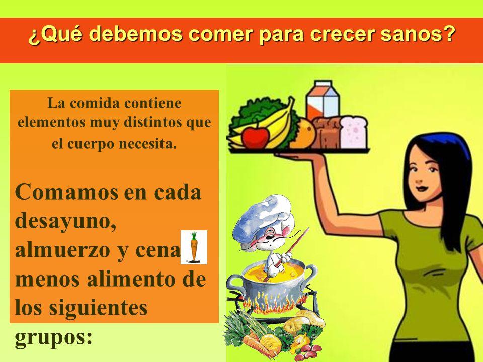 ¿Qué debemos comer para crecer sanos