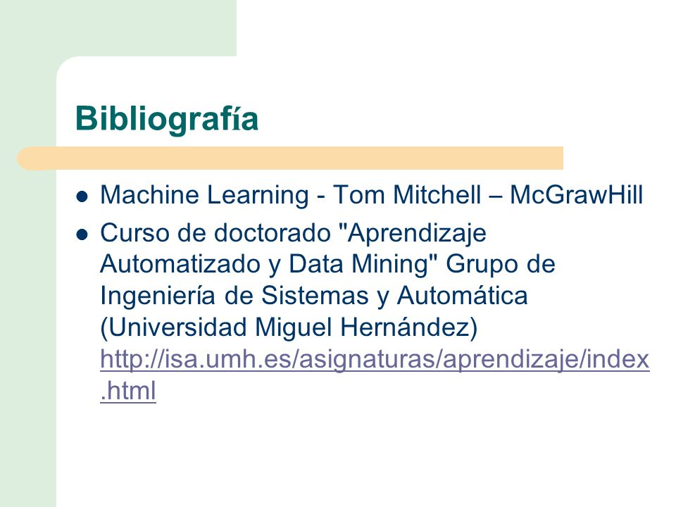 Bibliografía Machine Learning - Tom Mitchell – McGrawHill