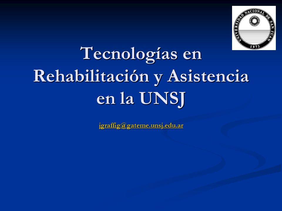 Tecnologías en Rehabilitación y Asistencia en la UNSJ