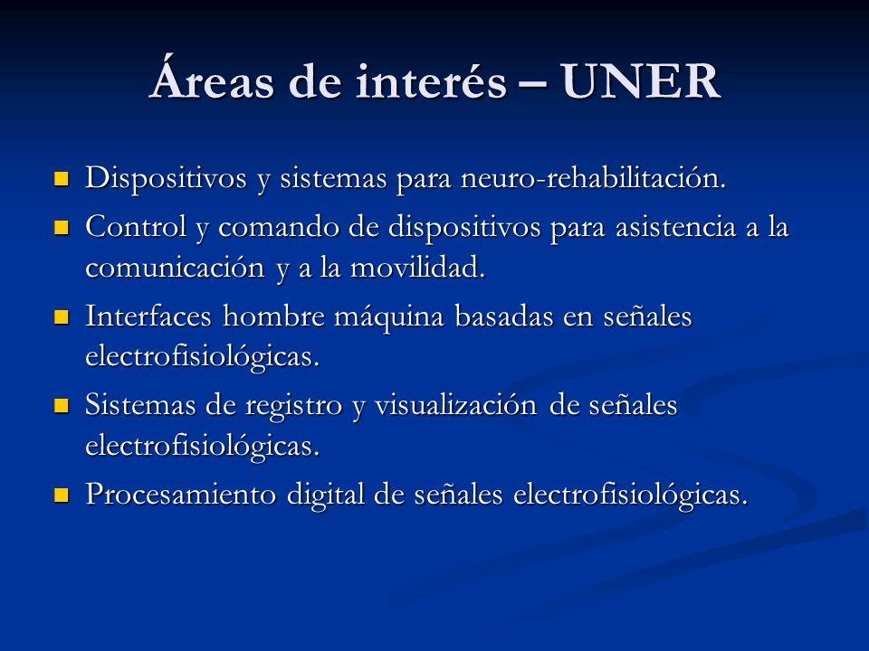 Áreas de interés – UNER Dispositivos y sistemas para neuro-rehabilitación.