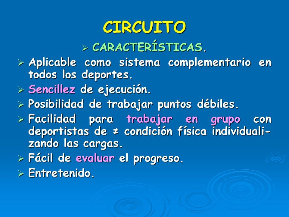 CIRCUITO CARACTERÍSTICAS.