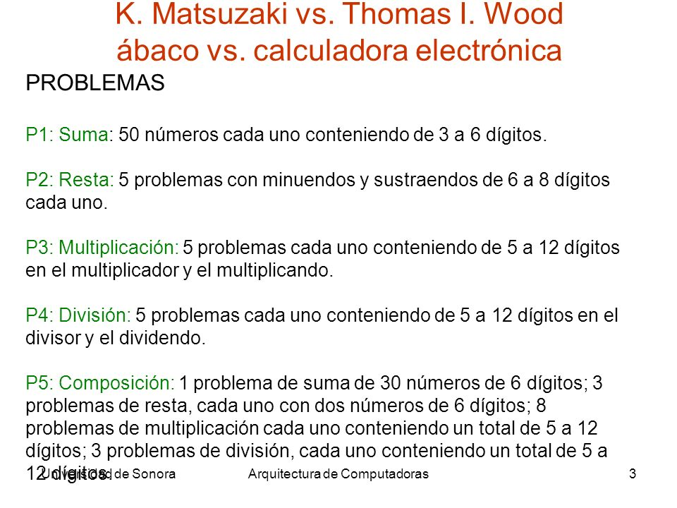 K. Matsuzaki vs. Thomas I. Wood ábaco vs. calculadora electrónica