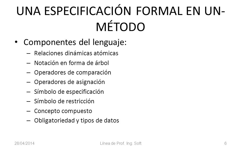 UNA ESPECIFICACIÓN FORMAL EN UN-MÉTODO