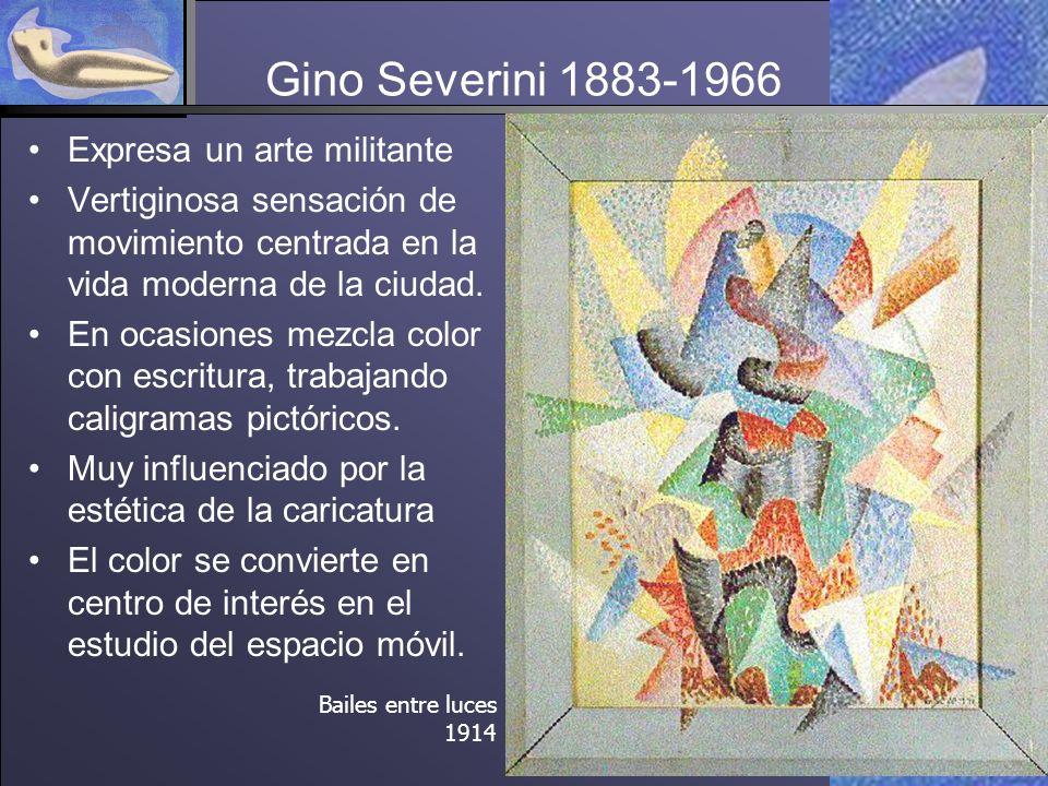 Gino Severini 1883-1966 Expresa un arte militante