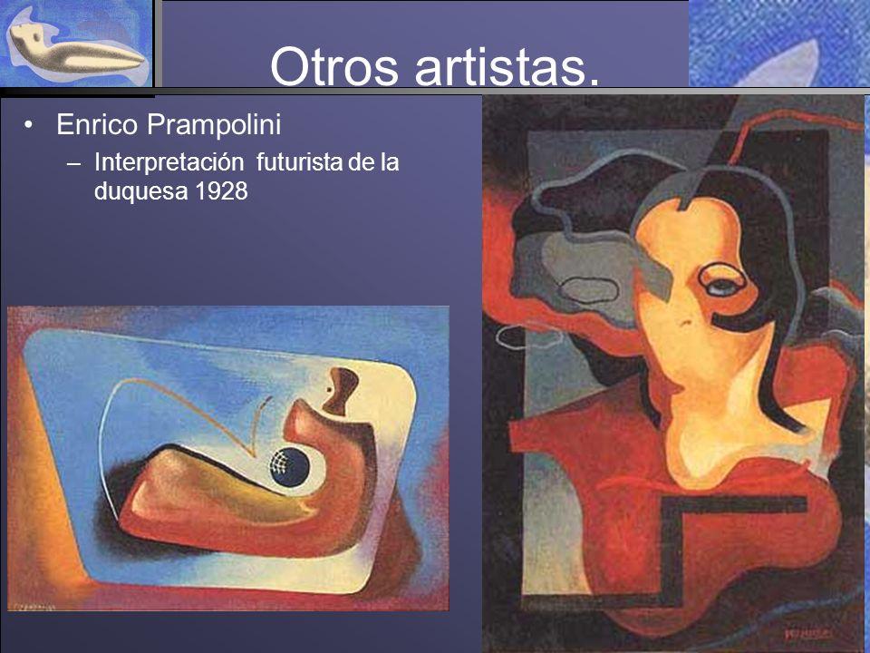 Otros artistas. Enrico Prampolini