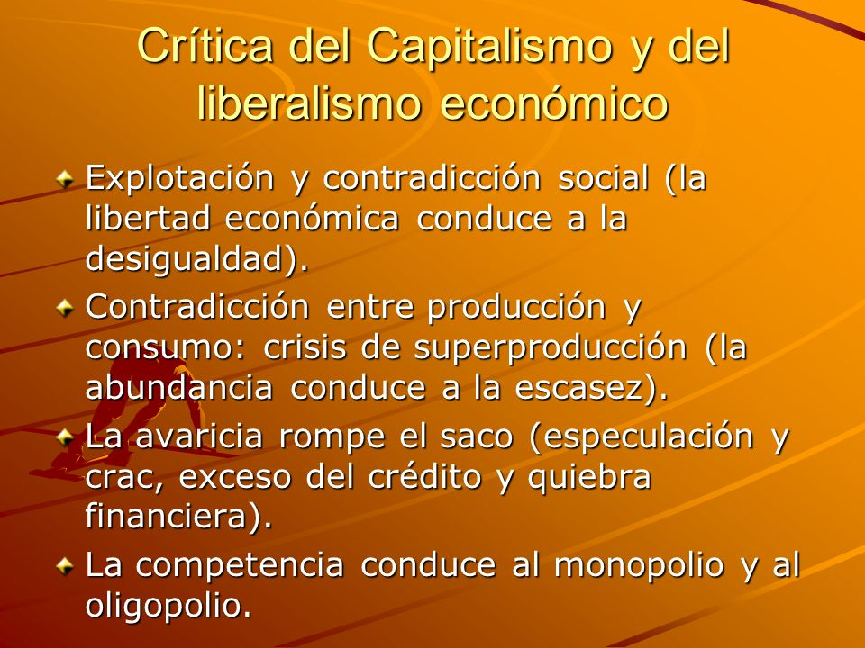 Crítica del Capitalismo y del liberalismo económico
