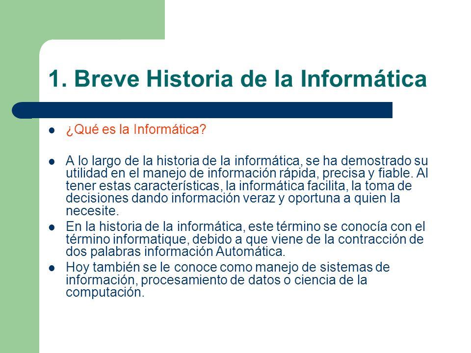 1. Breve Historia de la Informática