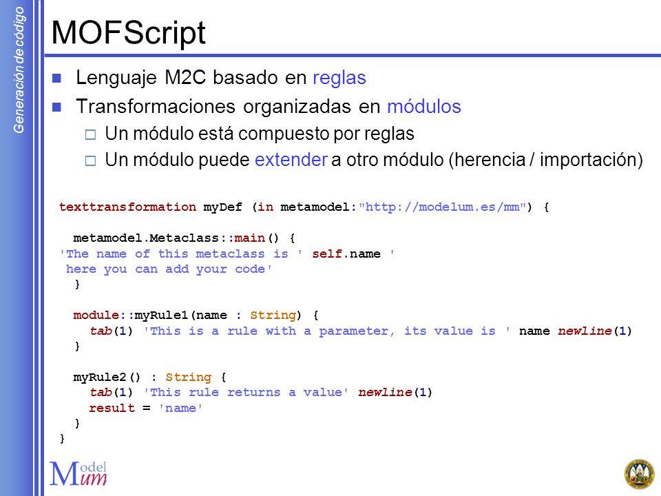 MOFScript Lenguaje M2C basado en reglas
