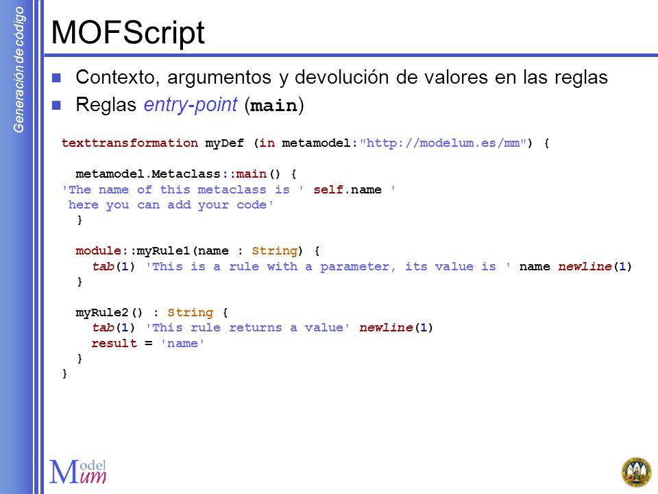 MOFScript Contexto, argumentos y devolución de valores en las reglas