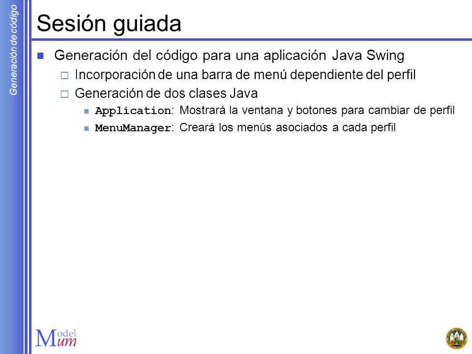 Sesión guiada Generación del código para una aplicación Java Swing