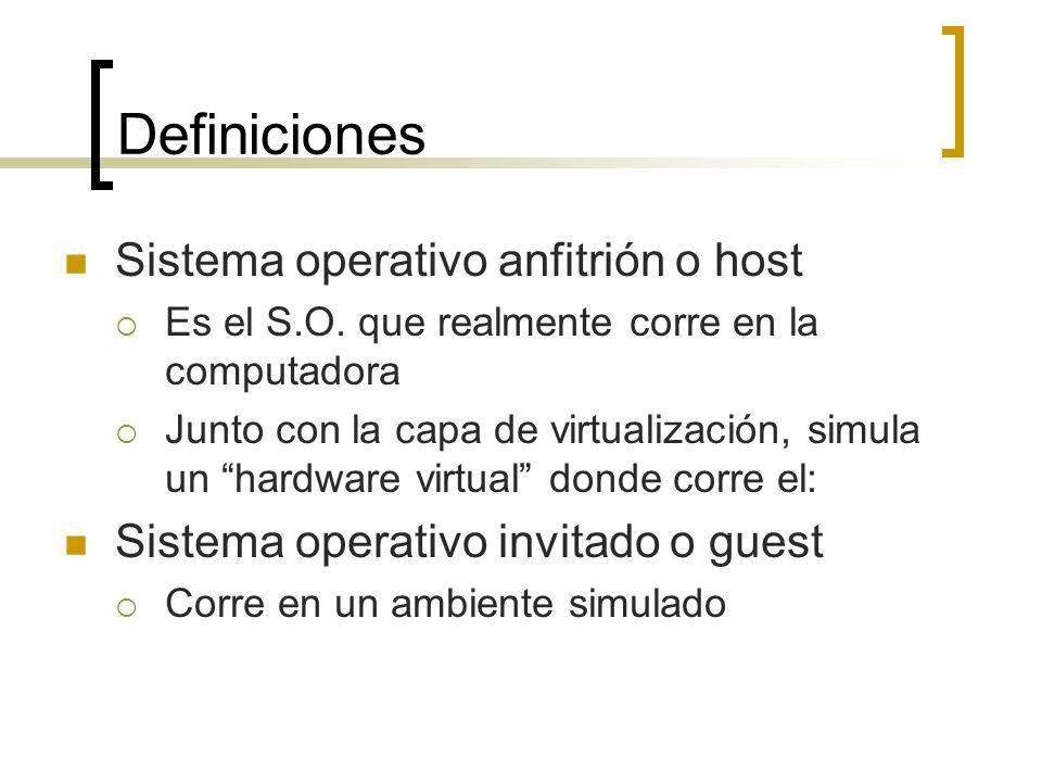 Definiciones Sistema operativo anfitrión o host