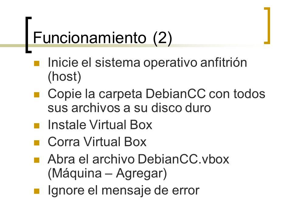 Funcionamiento (2) Inicie el sistema operativo anfitrión (host)