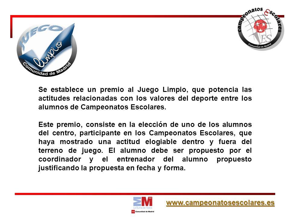 Se establece un premio al Juego Limpio, que potencia las actitudes relacionadas con los valores del deporte entre los alumnos de Campeonatos Escolares.