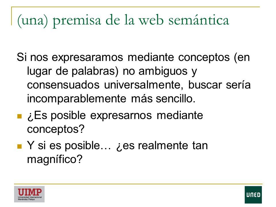 (una) premisa de la web semántica