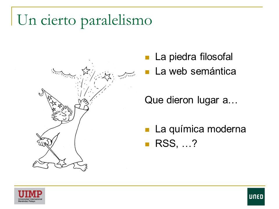 Un cierto paralelismo La piedra filosofal La web semántica