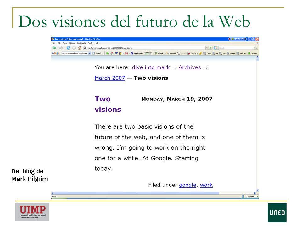 Dos visiones del futuro de la Web