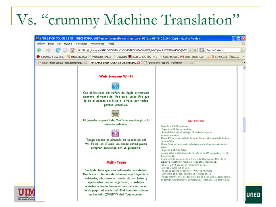Vs. crummy Machine Translation